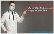 Địa chỉ khám bệnh nam khoa ở Nghệ An uy tín nhất
